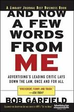 And Now a Few Words From Me: Advertising's Leading Critic Lays Down the Law, On