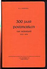 P.C. Korteweg - 300 JAAR POSTMERKEN van Nederland 1570-1870