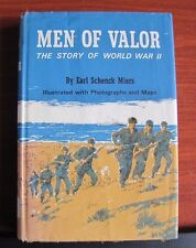 Men of Valor:The Story of World War II by Earl Schenck Miers 1965 HCDC First Pr