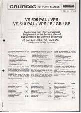 Service MANUAL GRUNDIG VIDEO RECORDER vs505pal/vps vs510pal/vps/e/gb/sp TOP!