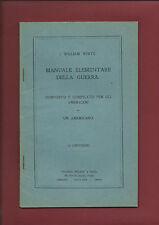 Libro Manuale Elementare della Guerra Composto e Compilato per Americani White