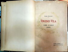 1906 - ARTE - BIOGRAFIE - VINCENZO VELA - 26 TAVOLE FUORI TESTO