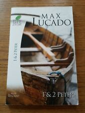 1 & 2 PETER   Max Lucado  Life Lessons  Bible Study Guide