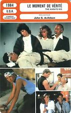 Fiche Cinéma. Movie Card. Le moment de vérité/The Karate Kid (USA) 1984