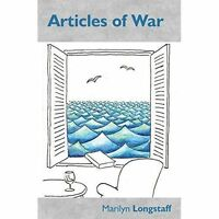 Articles of War by Marilyn Longstaff, NEW Book, FREE & FAST Delivery, (Paperback