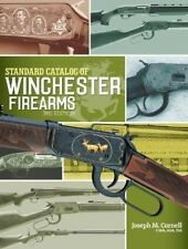 NEW! Standard Catalog of Winchester Firearms by Joseph M. Cornell [Hardcover]