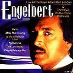 Engelbert Humperdinck - Live at the Royal Albert Hall (Live Recording, 1999)