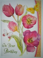 """ON YOUR BIRTHDAY"" PINK TULIPS & BUTTERFLIES GREETING CARD + DESIGNER ENVELOPE"