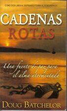 Cadenas Rotas (Una fuente de paz para el alma ator
