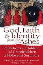 God, Faith & Identity from the Ashes: Reflections of Children and Grandchildren