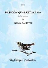 Bassoon Quartet in B flat Brian Gaulton Bassoon Quartet (4 Bns)