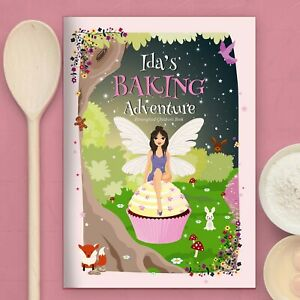 Personalised Fairy Baking Adventure Book - Children's Book Any Name Activity
