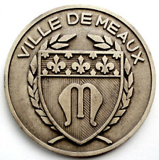 FRANCE, VILLE DE MEAUX 20 MAI 1979 Medal 67.6mm 93.6g Silver Alloy, Rare. B8