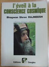 SPIRITUALITÉ L EVEIL A LA CONSCIENCE COSMIQUE de BHAGWAN SHREE RAJNEESH