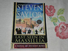 LAST SEEN IN MASSILIA by STEVEN SAYLOR    *SIGNED*  -ARC-  JA