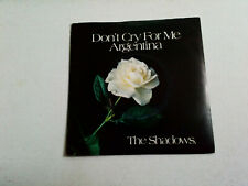 """THE SHADOWS - DONT CRY FOR ME ARGENTINA - 7"""" VINYL SINGLE 1978"""