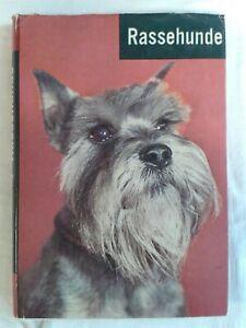 Rassehunde - die am häufigsten vorkommenden Hunderassen, Tierfachbuch 1970