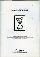 Paolo Leonardo. Mimmo Rotella. Ciocca arte contemporanea. 32 pp ill. in nero e a