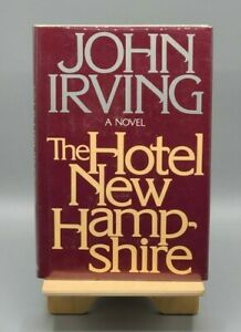 The Hotel New Hampshire | John Irving | SIGNED | 1st Edition/3rd Print | 1981