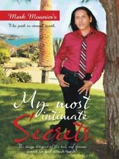 My Most Intimate Secrets by Mark Mounier's (2015, Paperback)