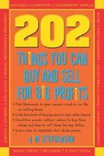202 Things You Can Buy and Sell For Big Profits! (202 Things You Can Buy & Sell