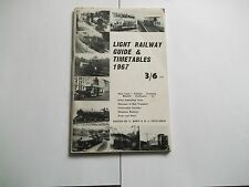 Light Railway Guide and Timetables 1967 by Body and Eastleigh book