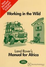 Working in the Wild – Land Rovers Manual for Africa : YRW9