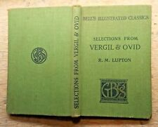 Selections from Vergil and Ovid edited by  R.M. Lupton 1934 (M)