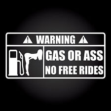 Warning! gas or AAS no free rides auto pegatinas sticker decal JDM 18,0 x 8,3 cm