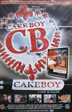 CAKE BOY MOVIE PROMO POSTER (G3)