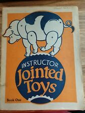 Instructor Jointed Toys Book One Bess Bruce Cleaveland FA Owen 1930s