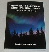 Northern Hemisphere Southern Hemisphere By Claudia Compagnucci NEW Paperback