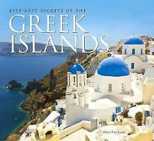 The Best-Kept Secrets of the Greek Islands by Diana Farr Louis (Hardback, 2009)
