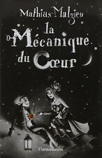 La Mécanique du Coeur - Mathias Malzieu - 177 pages - Neuf