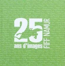 25 Ans D'Images Fiff Namur