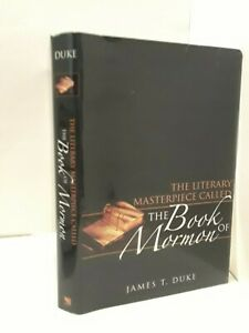 The Literary Masterpiece Called the Book of Mormon- James T Duke
