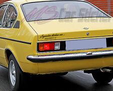 Legenden sterben nie,Opel Kadett C Coupe,Aufkleber,Sticker,Folie,Limited Edition