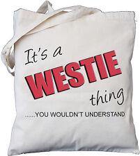 es ist ein westie thing-sie würden nicht verstehen-baumwolltasche west highland terrier