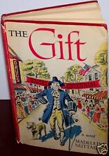The Gift - Madeleine Nutall- 1951 First Edition