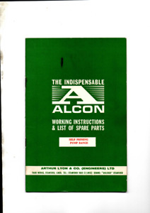 THE INDISPENSABLE ALCON WORKING INSTRUCTIONS & LIST OF SPARE PARTS 1863 VG