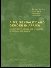 AIDS, Sexuality and Gender in Africa: Collective Strategies and Strugg-ExLibrary