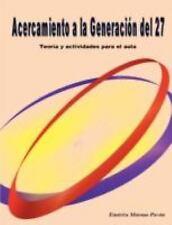 Acercamiento a la Generacion Del 27 by Emérita Moreno Pavón (2008, Paperback)