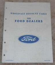 WHOLESALE DISCOUNT TABLE For FORD DEALERS BOOKLET MANUAL March 1966