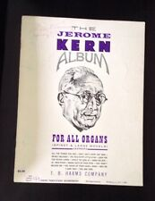 The Jerome Kern Album For All Organs Sheet Music Book