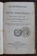 PICARD ET CH. V***. Le pensionnat de jeunes demoiselle. 1825