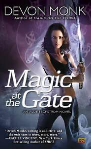 Magic At The Gate: An Allie Beckstrom Novel by Devon Monk (Paperback, 2011)
