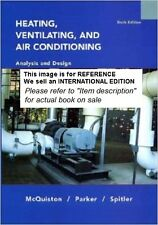 Heating, Ventilating and Air Conditioning Analysis and Design-Int E Paperback 6e