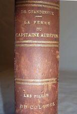 Livre Claire De Chandeneux Les ménages militaire Les femmes du capitaine Aubépin