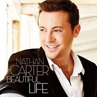 Beautiful Life : Nathan Carter NEW CD Album (4723856     )