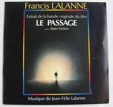 FRANCIS LALANNE (SP 45 Tours) LE PASSAGE - Bof - ALAIN DELON